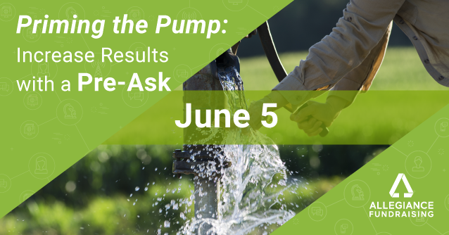 Priming the Pump: Increase Results with a Pre-Ask