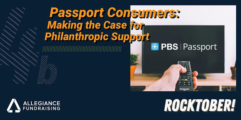 Passport Consumers - Making the Case for Philanthropic Support